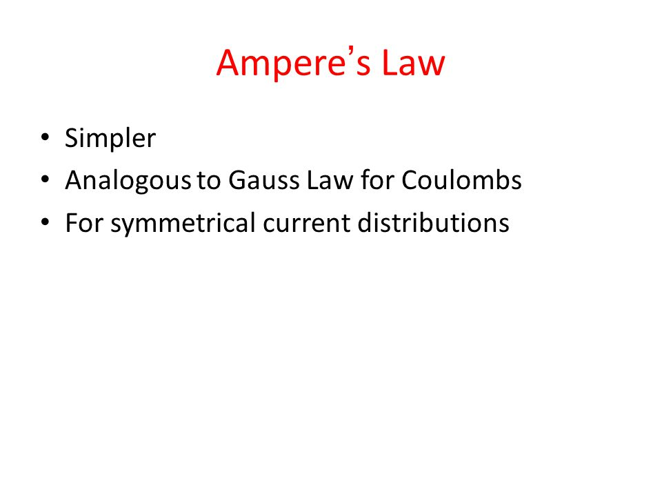 Ampere's Law Simpler Analogous to Gauss Law for Coulombs