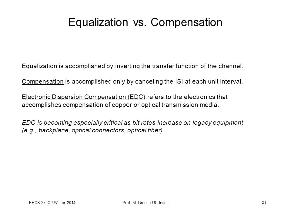Equalization vs. Compensation