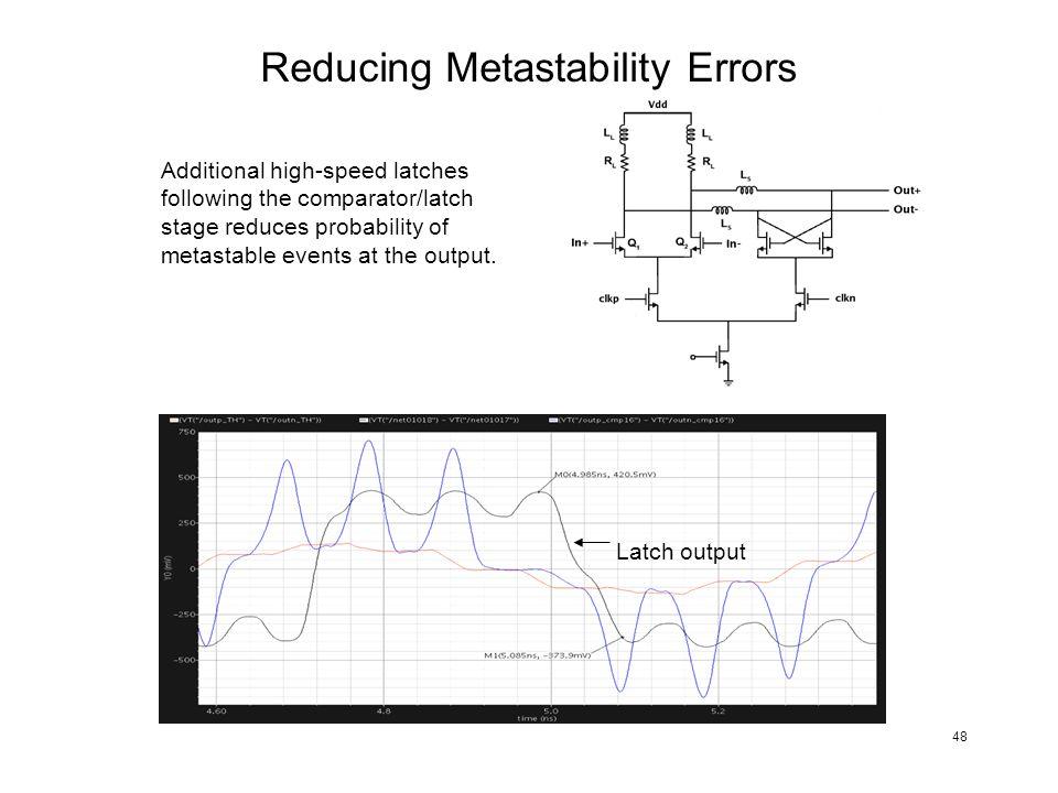 Reducing Metastability Errors