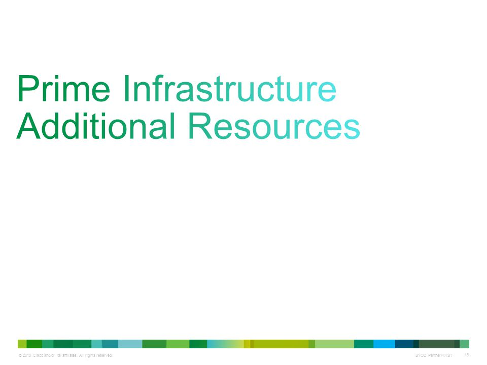 Prime Infrastructure Additional Resources