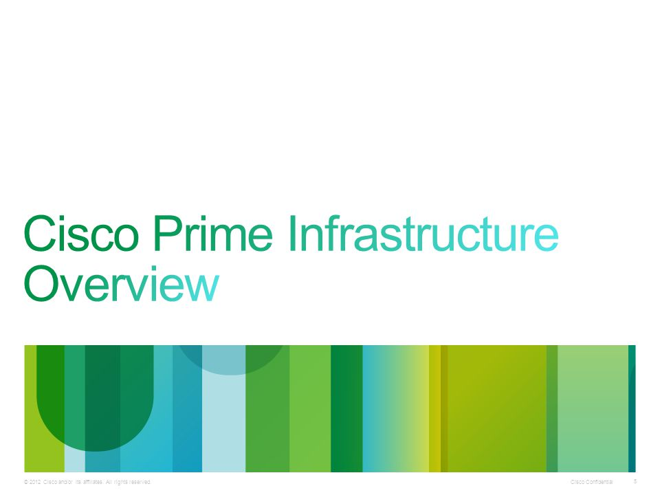Cisco Prime Infrastructure Overview