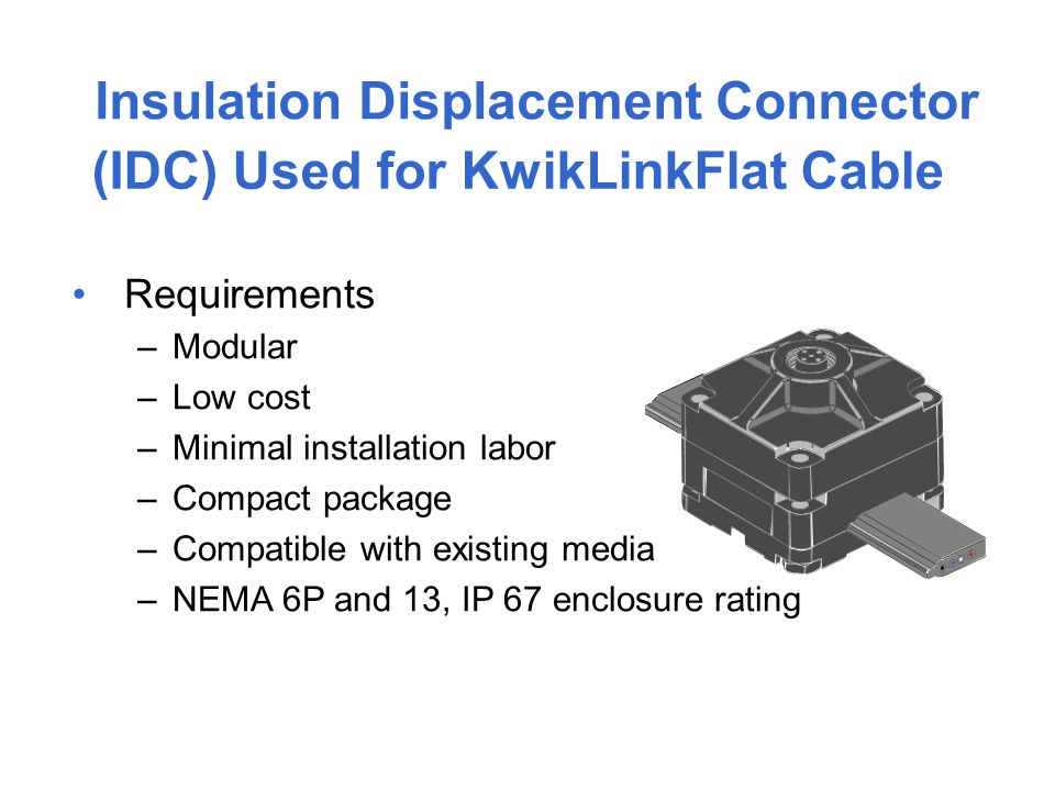 Insulation Displacement Connector (IDC) Used for KwikLinkFlat Cable
