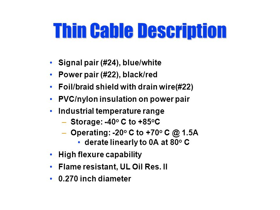 Thin Cable Description