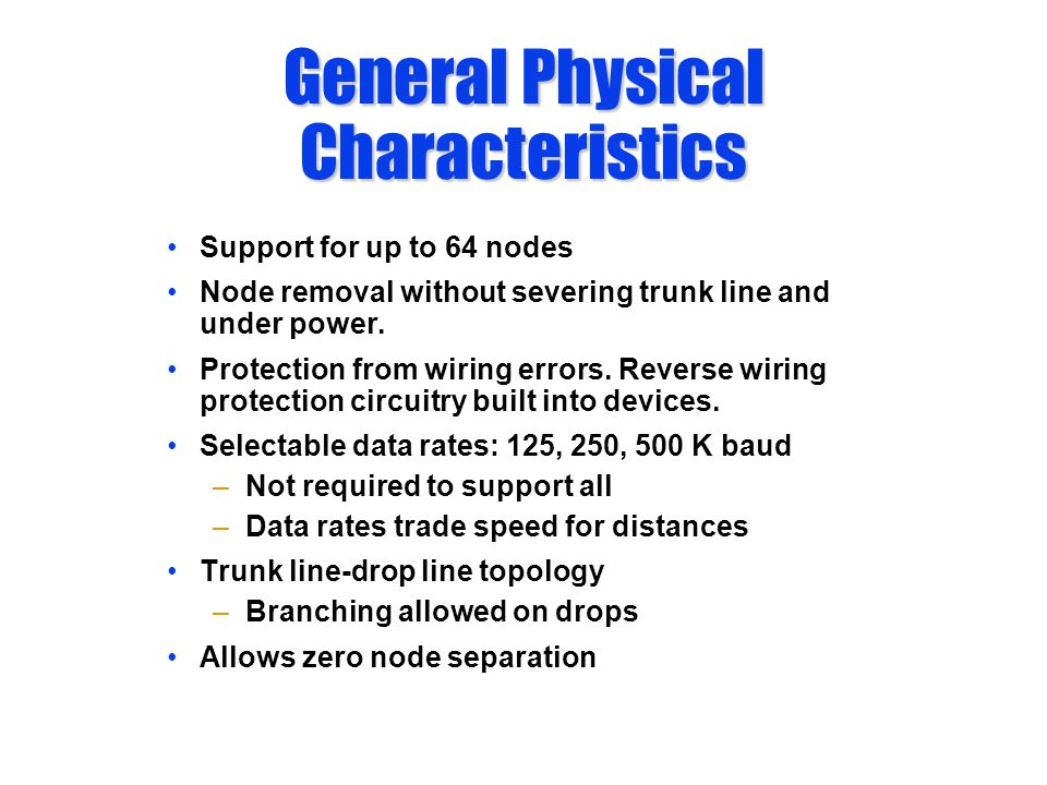General Physical Characteristics
