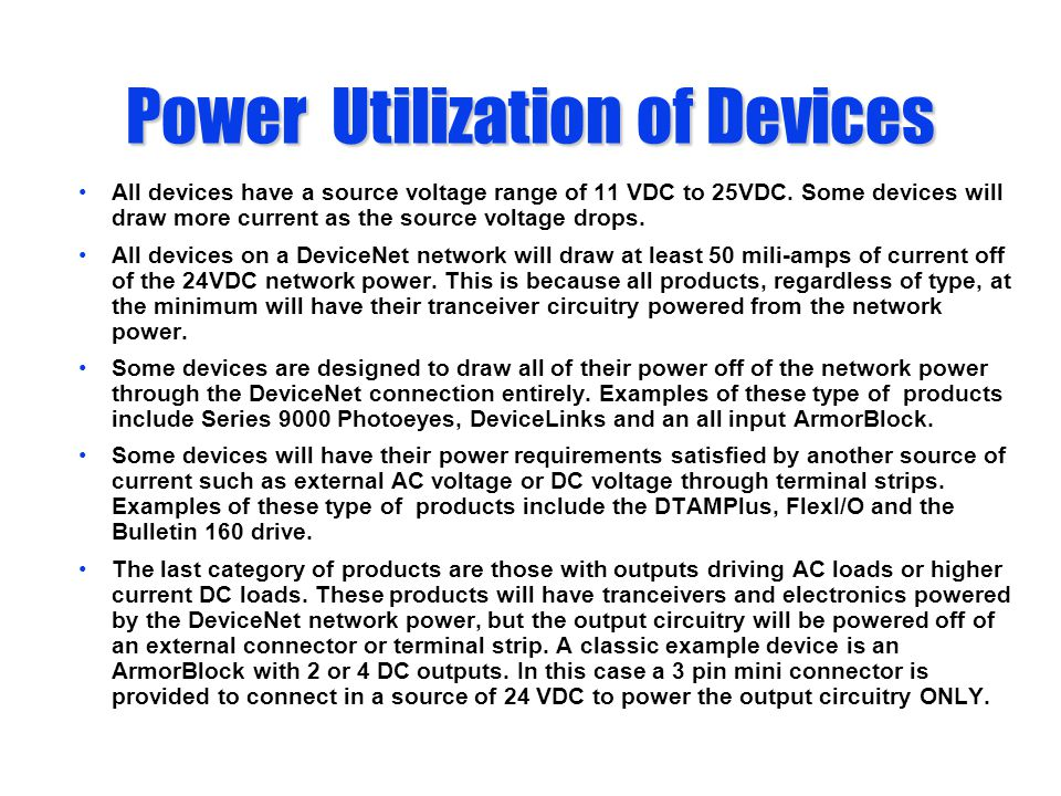 Power Utilization of Devices