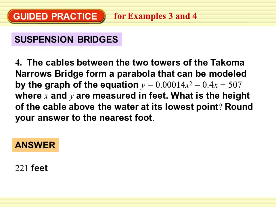 GUIDED PRACTICE for Examples 3 and 4. SUSPENSION BRIDGES.