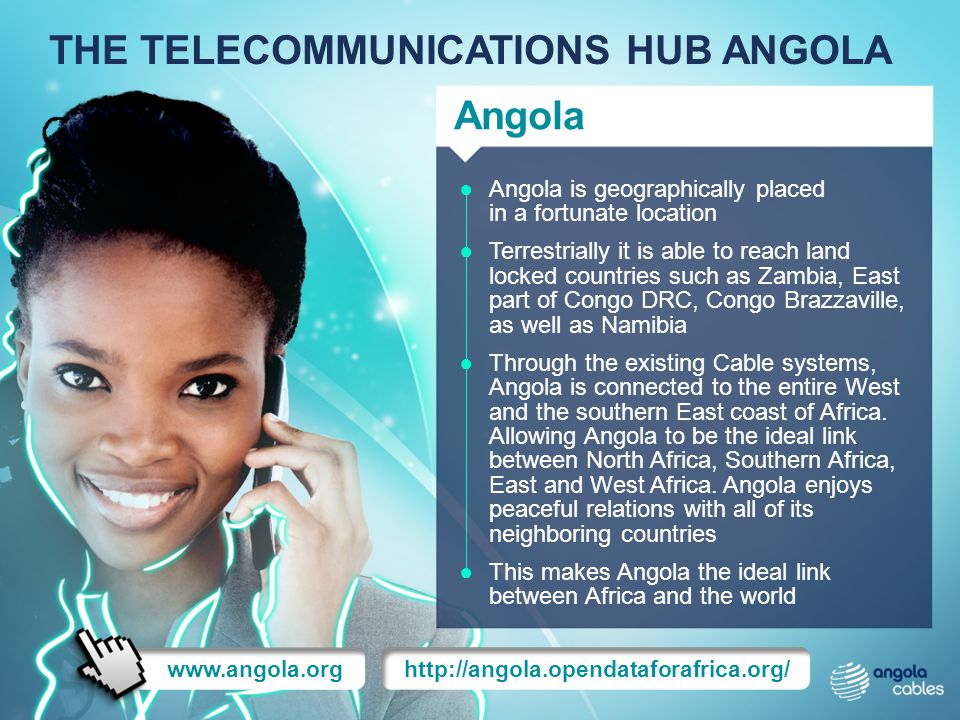 THE TELECOMMUNICATIONS HUB ANGOLA