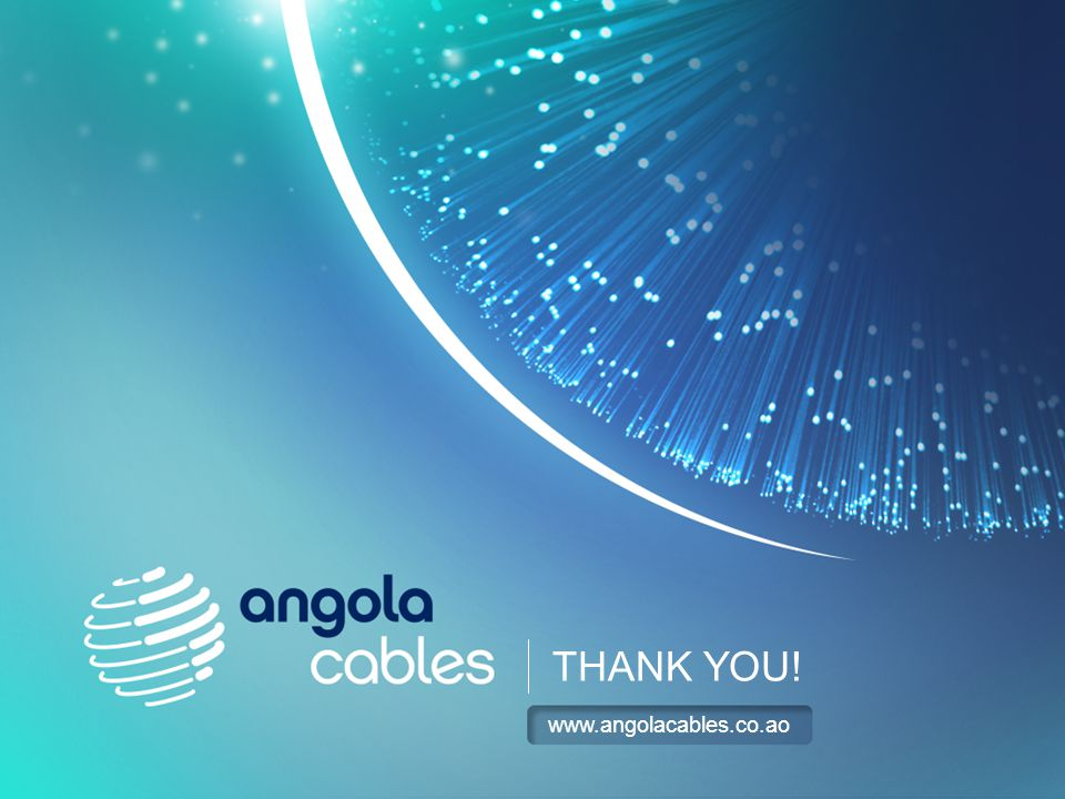 THANK YOU! www.angolacables.co.ao