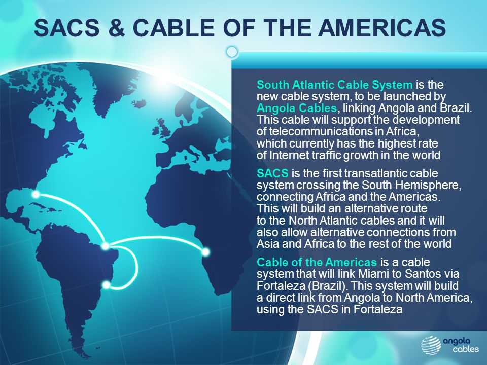 SACS & CABLE OF THE AMERICAS
