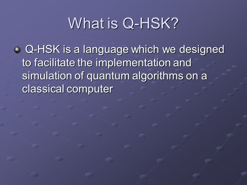 What is Q-HSK.