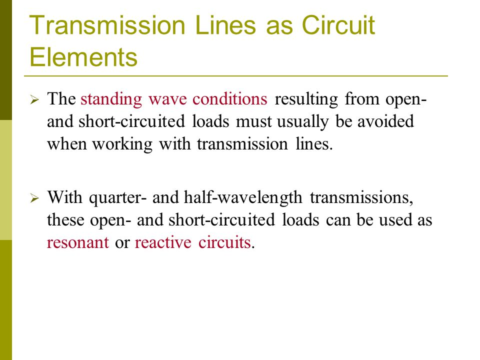 Transmission Lines as Circuit Elements