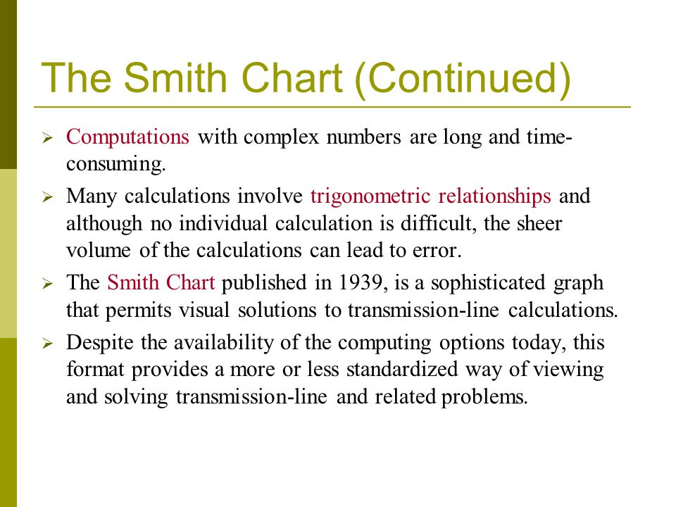 The Smith Chart (Continued)
