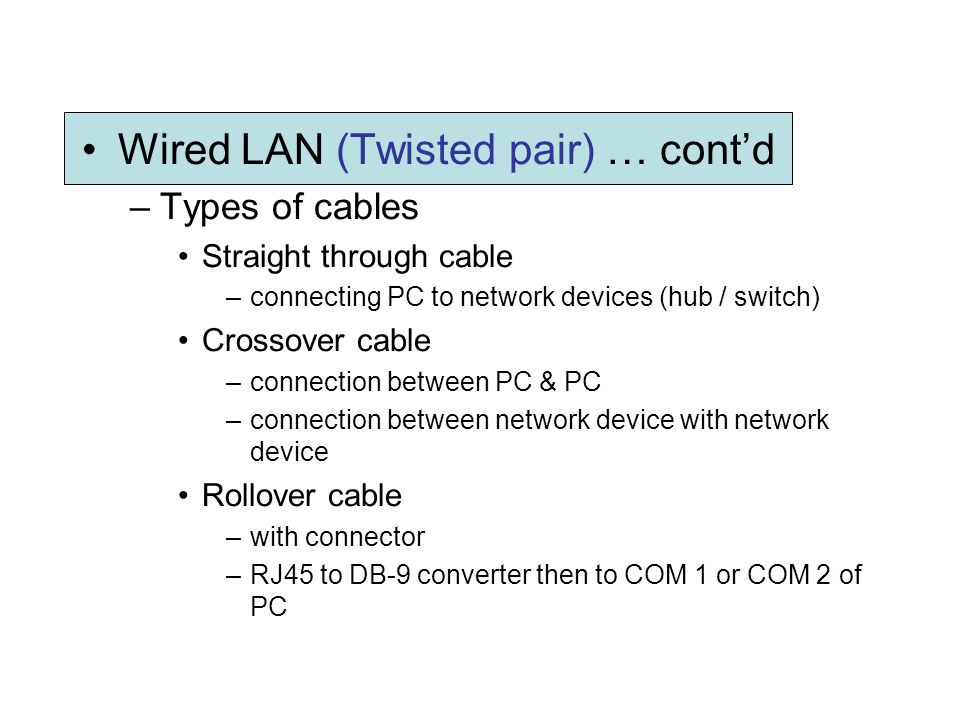 Wired LAN (Twisted pair) … cont'd