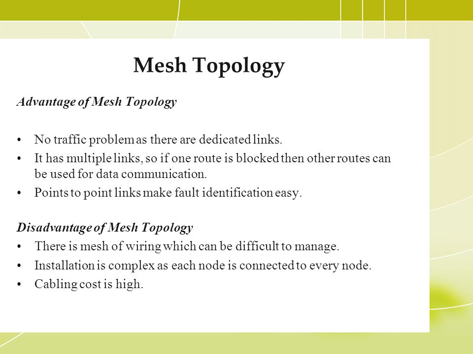 Mesh Topology Advantage of Mesh Topology