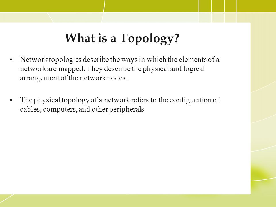 What is a Topology