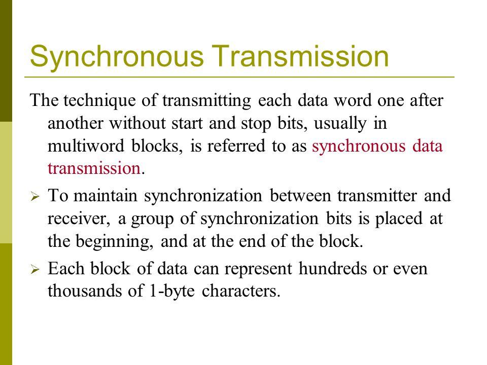 Synchronous Transmission