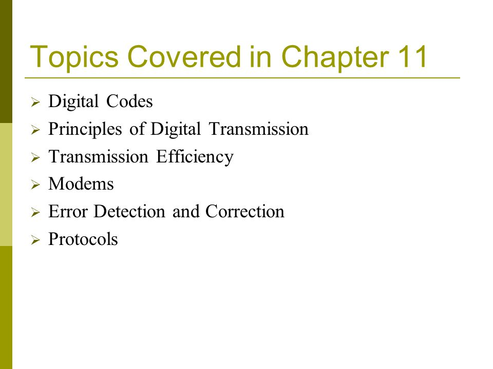 Topics Covered in Chapter 11