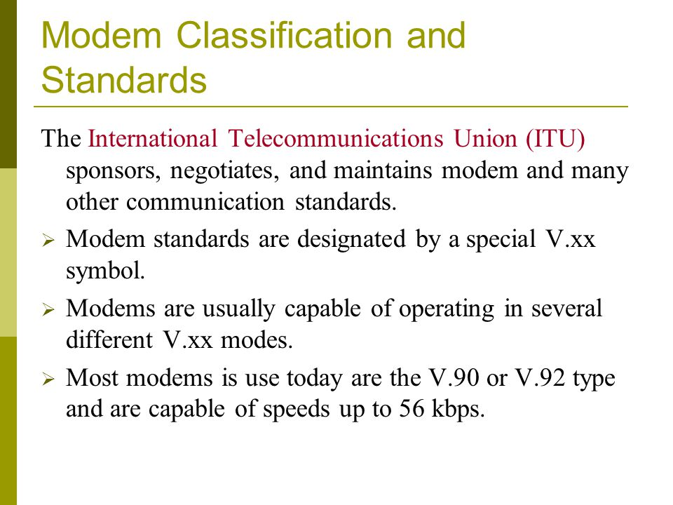 Modem Classification and Standards