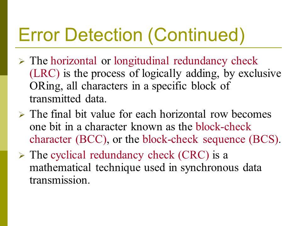 Error Detection (Continued)