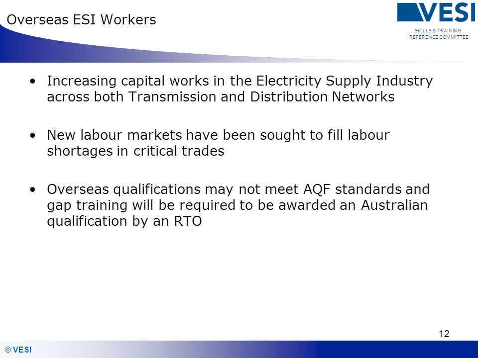 Overseas ESI Workers Increasing capital works in the Electricity Supply Industry across both Transmission and Distribution Networks.