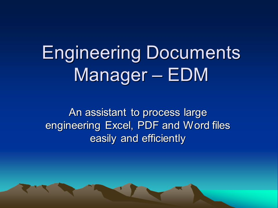 Engineering Documents Manager – EDM