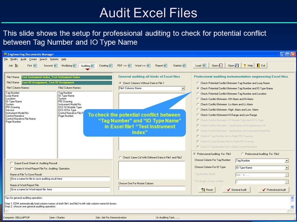 Audit Excel Files This slide shows the setup for professional auditing to check for potential conflict between Tag Number and IO Type Name.