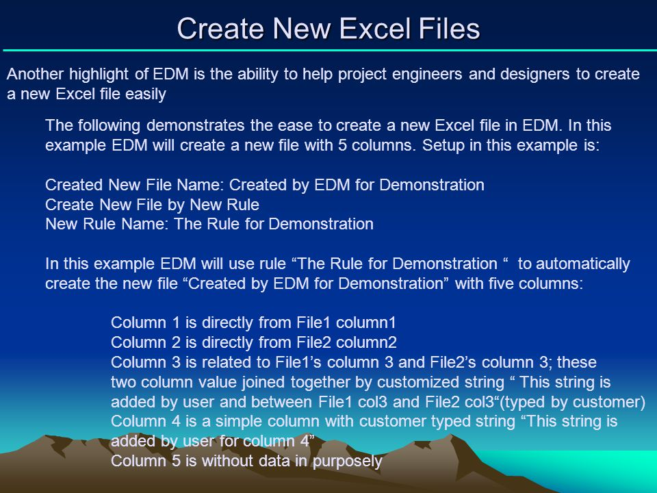 Create New Excel Files Another highlight of EDM is the ability to help project engineers and designers to create a new Excel file easily.