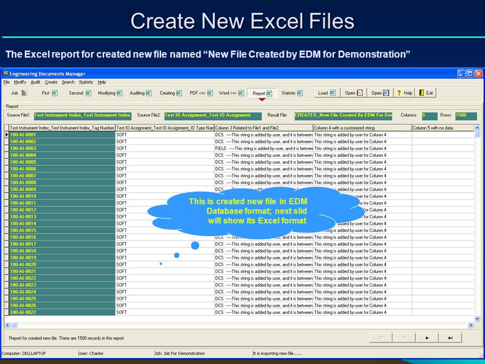 Create New Excel Files The Excel report for created new file named New File Created by EDM for Demonstration