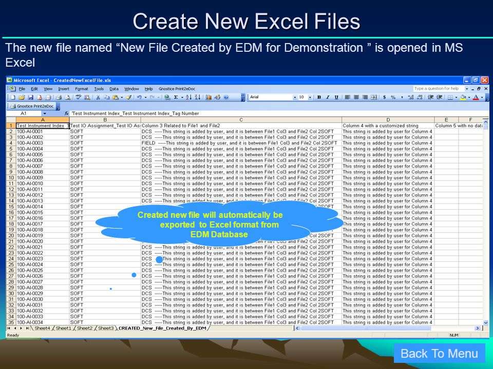 Create New Excel Files The new file named New File Created by EDM for Demonstration is opened in MS Excel.