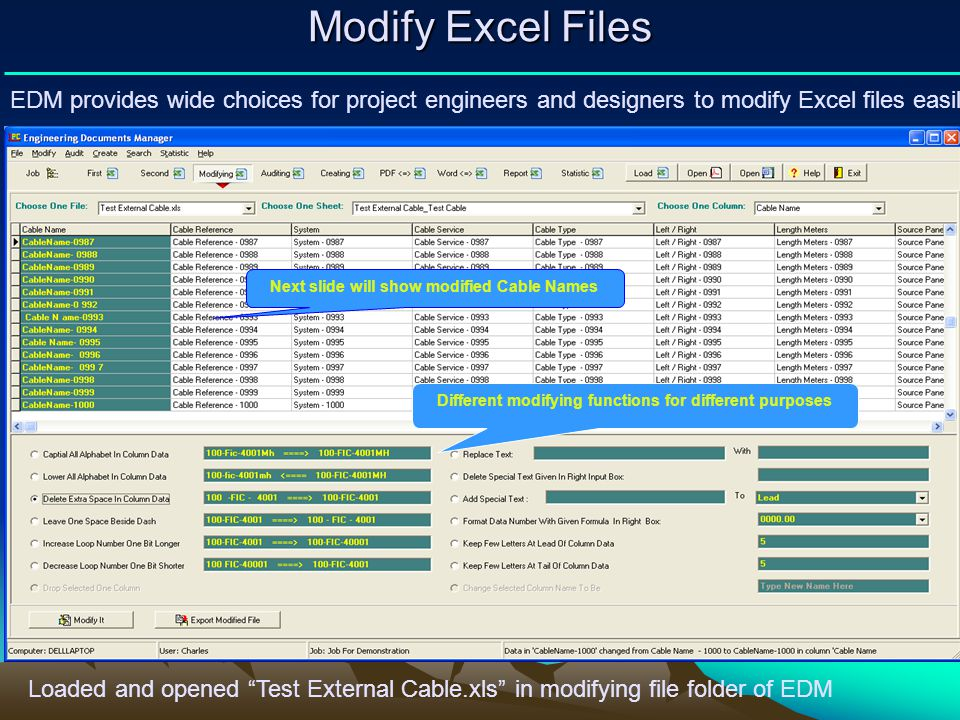 Modify Excel Files EDM provides wide choices for project engineers and designers to modify Excel files easily.