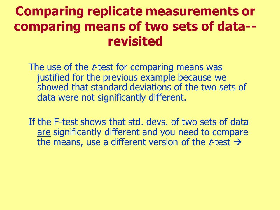 Comparing replicate measurements or comparing means of two sets of data-- revisited