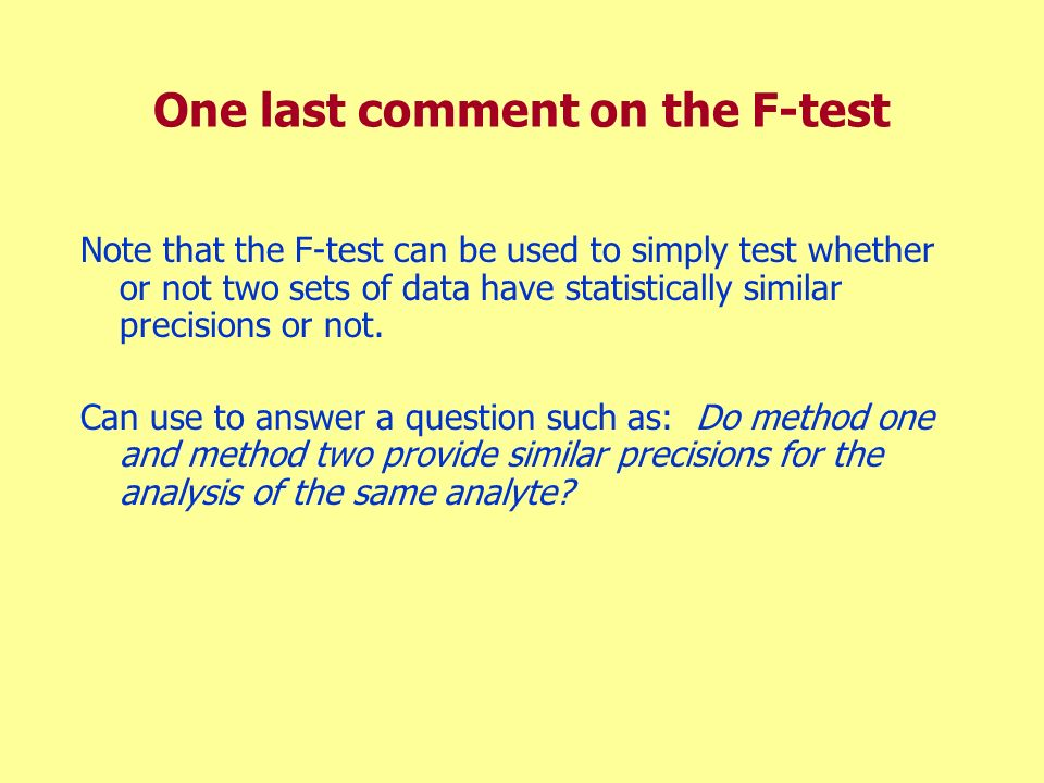 One last comment on the F-test