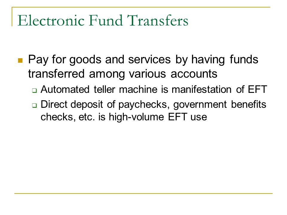 Electronic Fund Transfers
