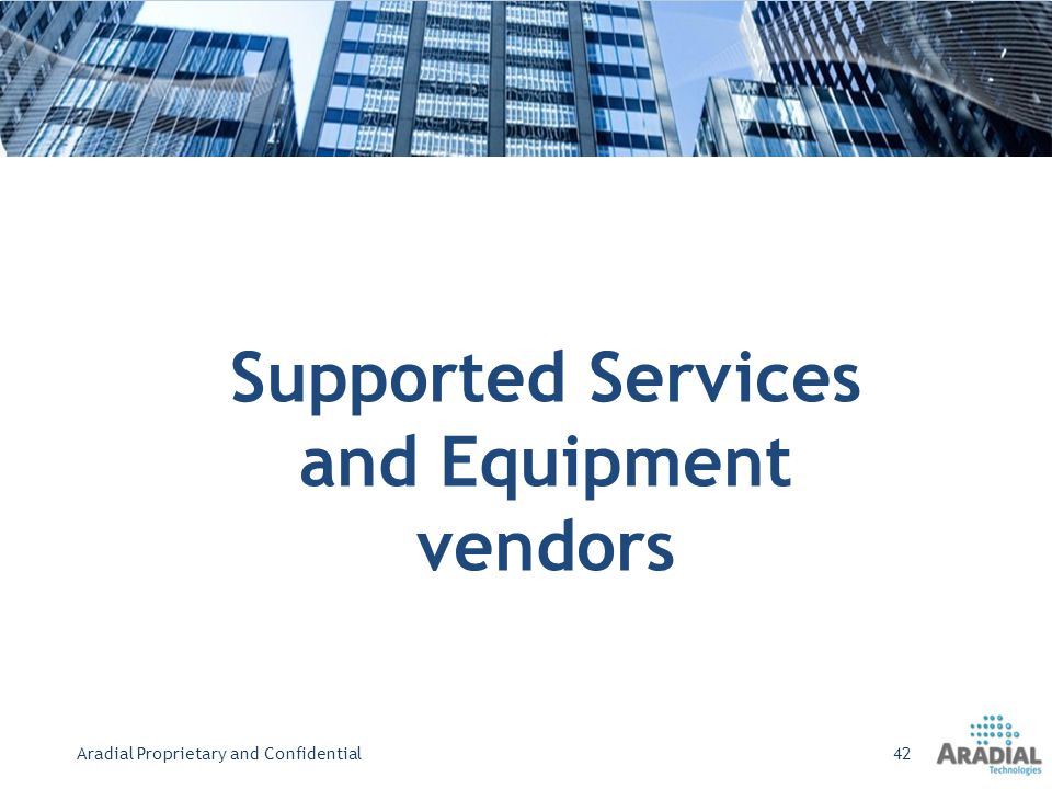 Supported Services and Equipment vendors