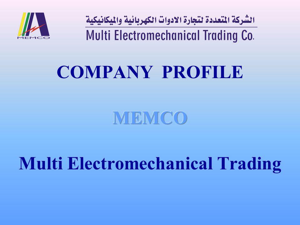 COMPANY PROFILE MEMCO Multi Electromechanical Trading