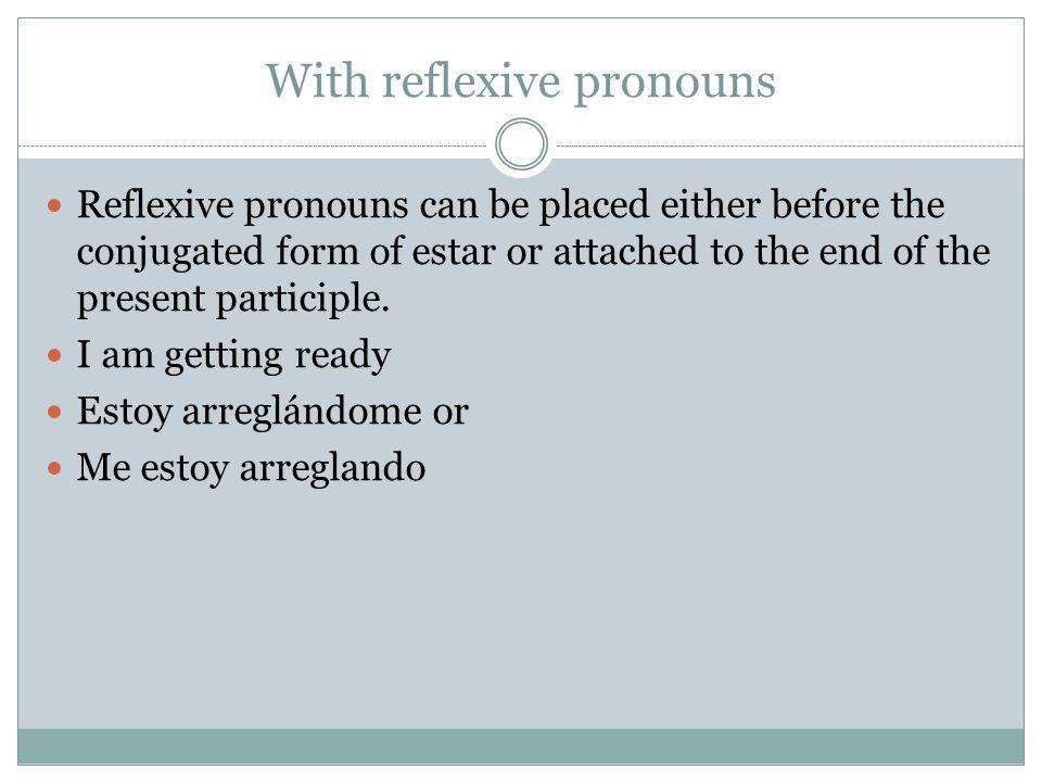 With reflexive pronouns