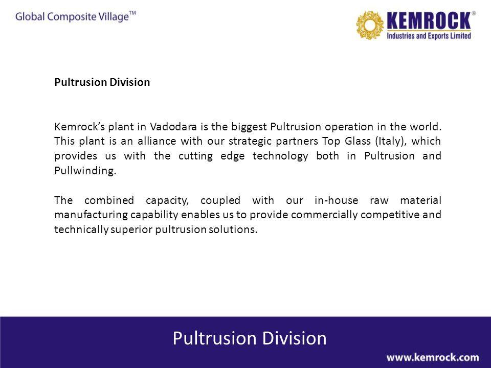Pultrusion Division Pultrusion Division