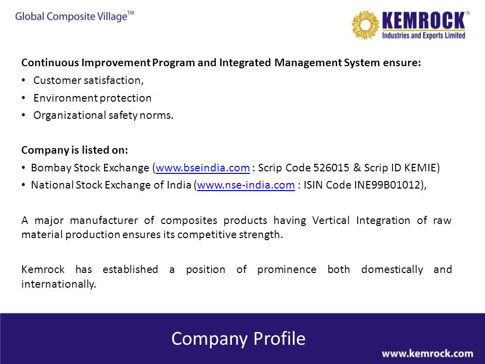 Continuous Improvement Program and Integrated Management System ensure: