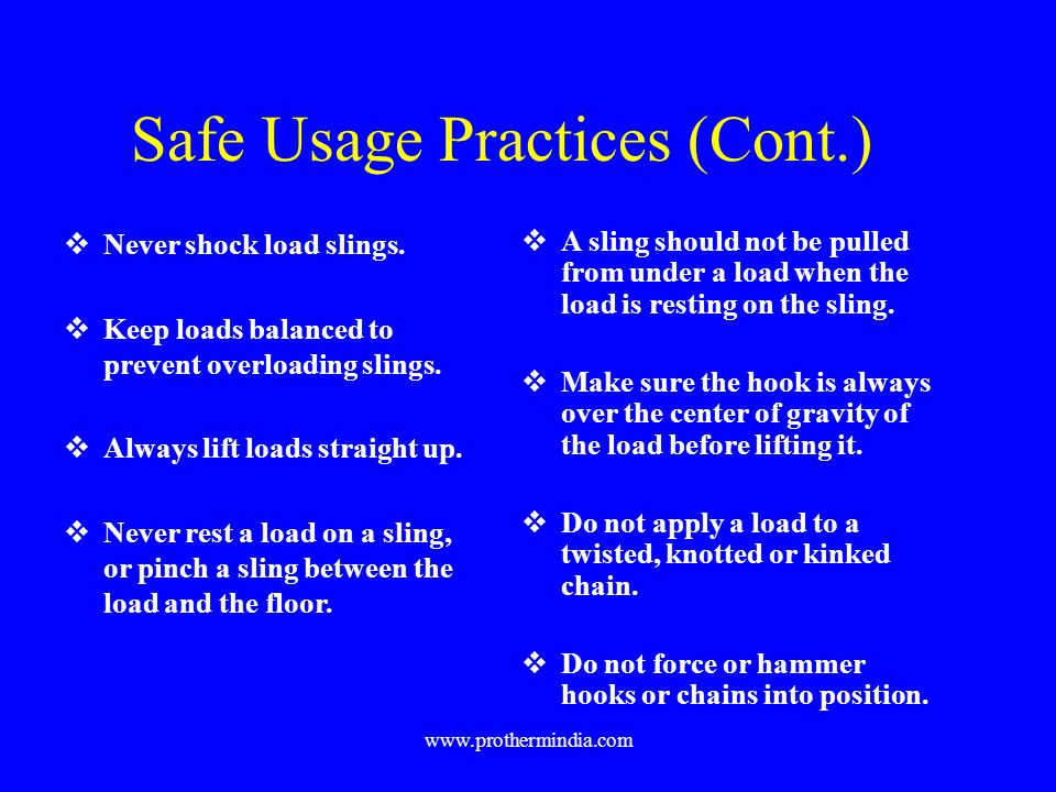 Safe Usage Practices (Cont.)