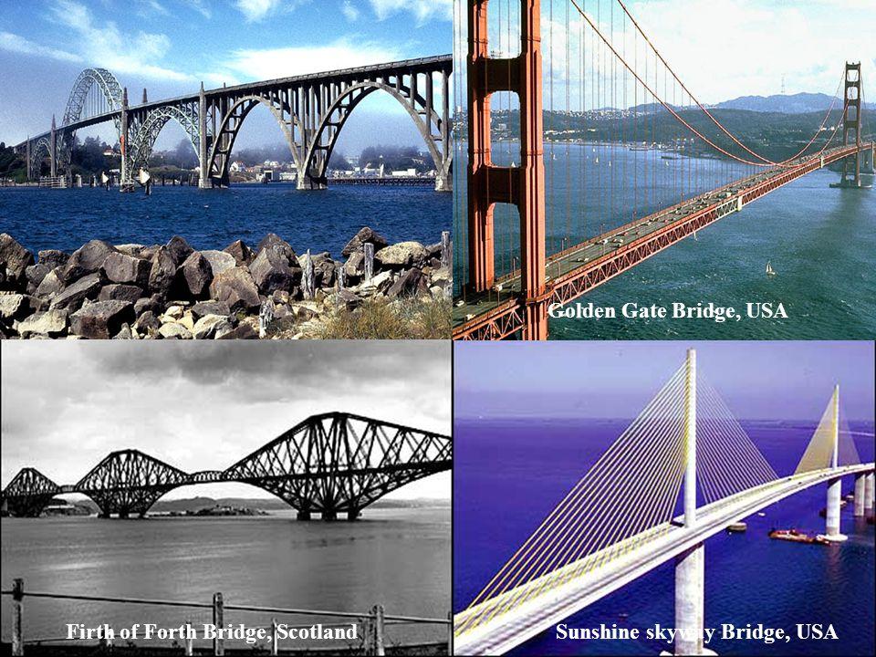 Firth of Forth Bridge, Scotland Sunshine skyway Bridge, USA