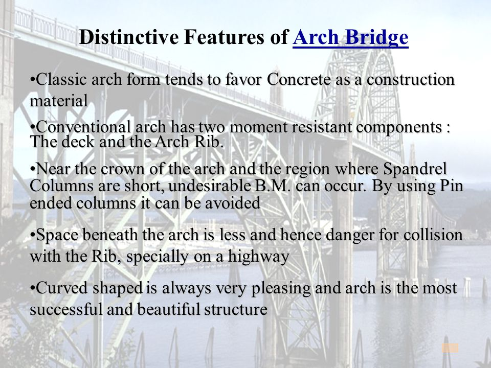 Distinctive Features of Arch Bridge