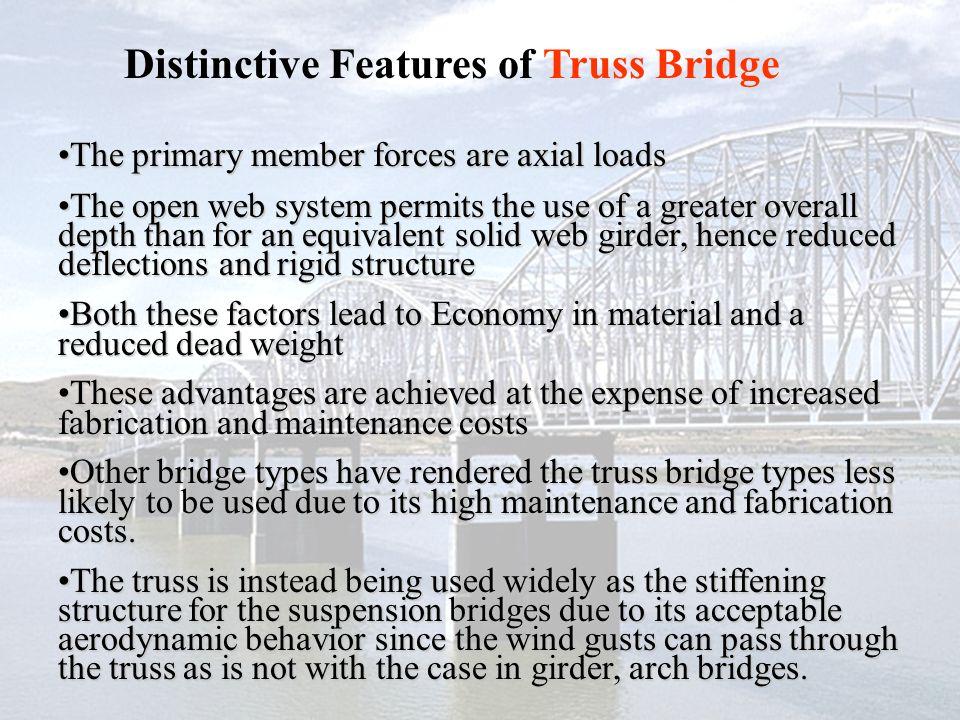 Distinctive Features of Truss Bridge