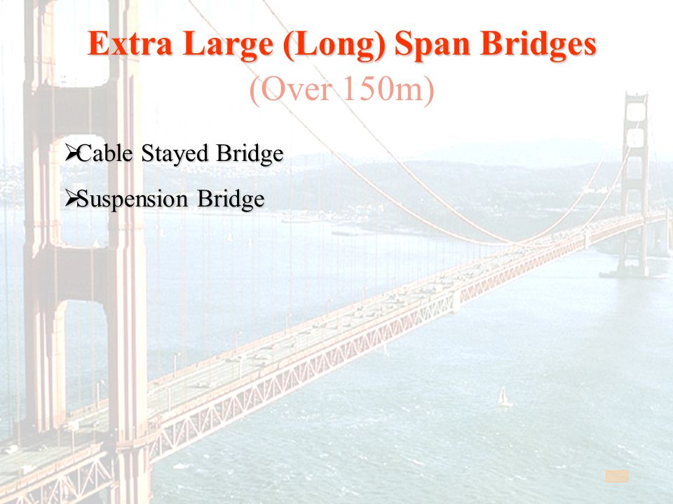 Extra Large (Long) Span Bridges