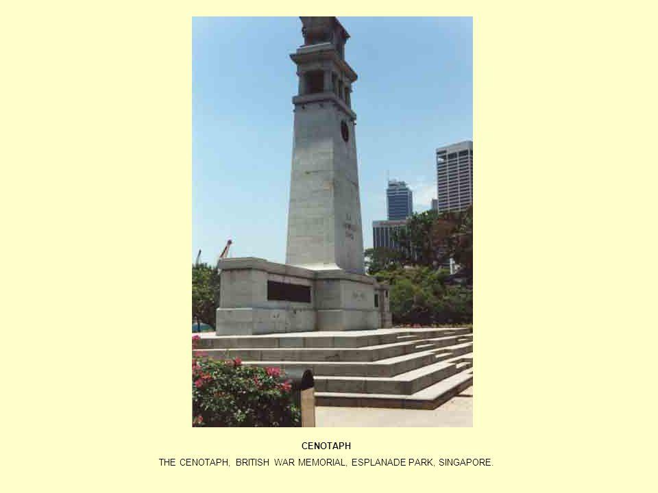 THE CENOTAPH, BRITISH WAR MEMORIAL, ESPLANADE PARK, SINGAPORE.