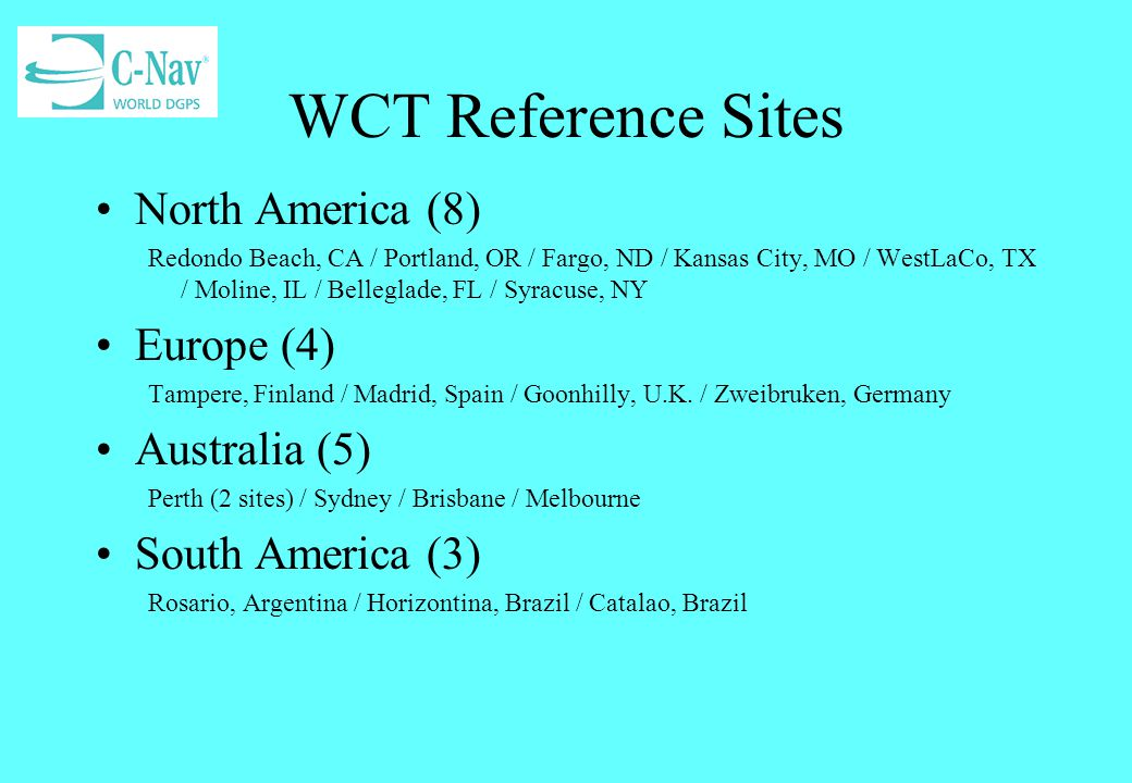 WCT Reference Sites North America (8) Europe (4) Australia (5)