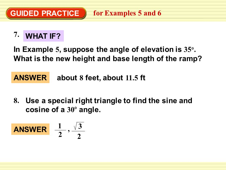 GUIDED PRACTICE for Examples 5 and 6. 7. WHAT IF