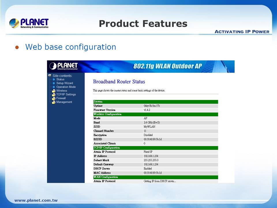 Product Features Web base configuration