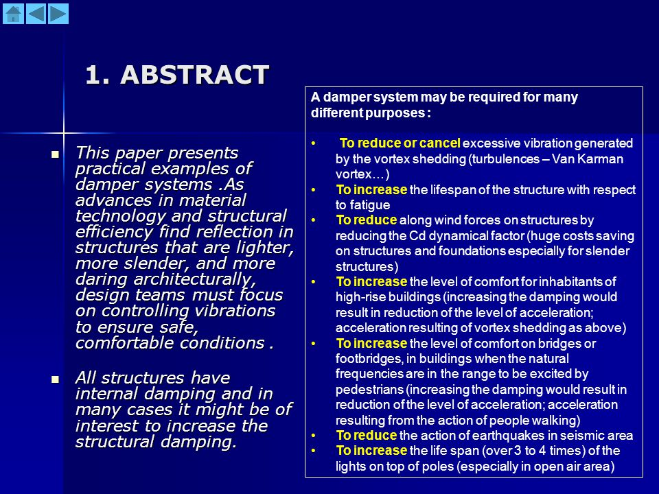 1. ABSTRACT A damper system may be required for many. different purposes :