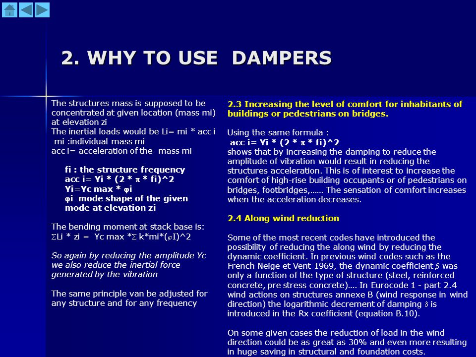 2. WHY TO USE DAMPERS The structures mass is supposed to be concentrated at given location (mass mi) at elevation zi.