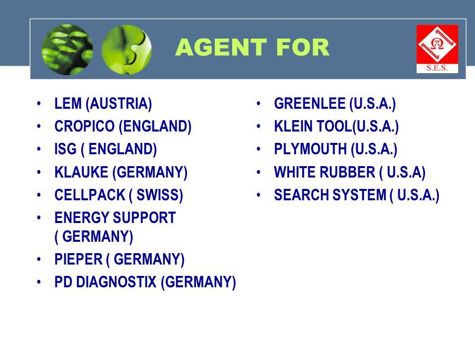 AGENT FOR LEM (AUSTRIA) CROPICO (ENGLAND) ISG ( ENGLAND)